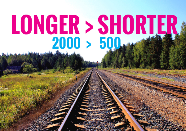 longer is better than shorter