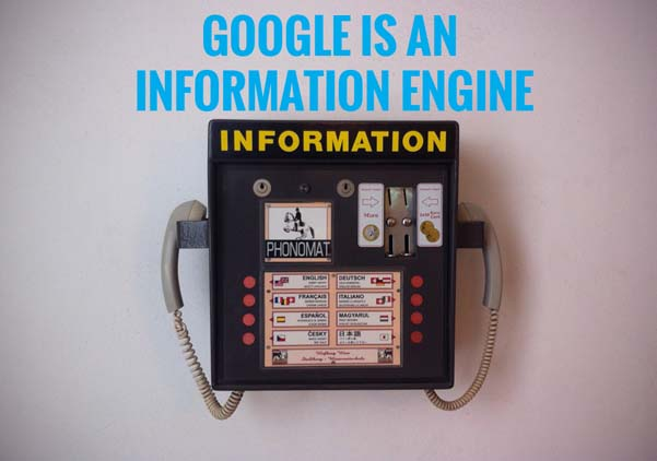 google is an information engine