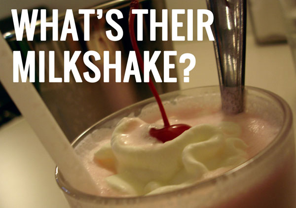 What's their milkshake?